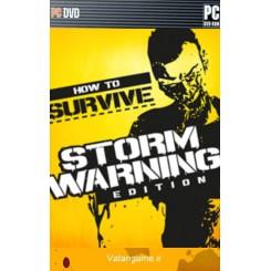 چگونه جان سالم به در برد | How to Survive Storm Warning Edition
